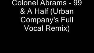 Colonel Abrams -  99 1/2 Remix