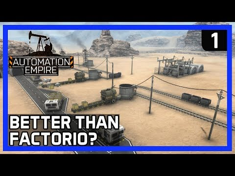 Automation Empire Gameplay Ep 1 - BETTER THAN FACTORIO and SATISFACTORY?