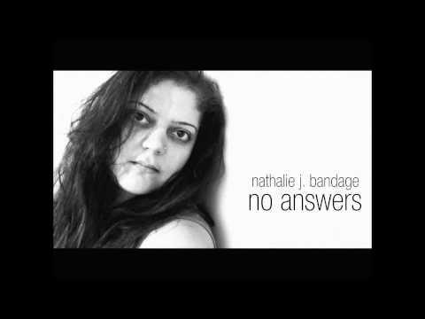 Nathalie J. BandAge - No Answers