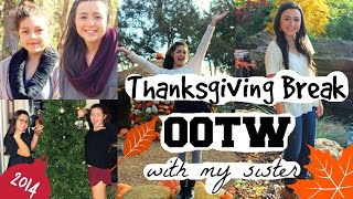 Thanksgiving OOTW w/ my Sister! Thumbnail
