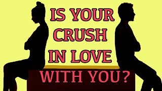 IS YOUR CRUSH IN LOVE WITH YOU? Love Personality Test | Mister Test