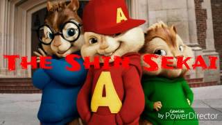 Aime moi demain. The shin sekai ft gradur.       Chipmunks