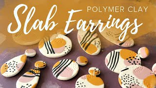 Easy Polymer Clay Slab Earrings Tutorial
