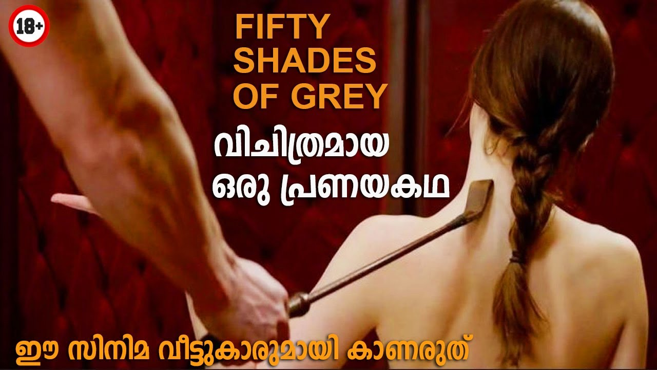 Fifty Shades of Grey (2015) Hollywood Movie Explained in Malayalam