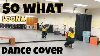 LOONA(이달의 소녀) _ So What - DANCE COVER