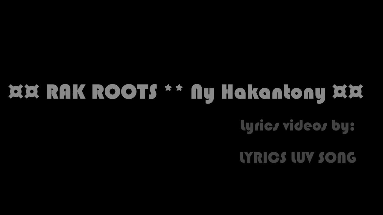 rak roots ny hakantony mp3