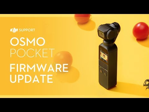 How To Update Osmo Pocket's Firmware
