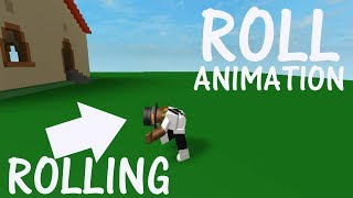 ROBLOX How to Make a Roll Animation
