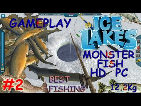 Ice Lakes PC GAMEPLAY #2 ICE FISHING SIMULATOR FR 2016 HD