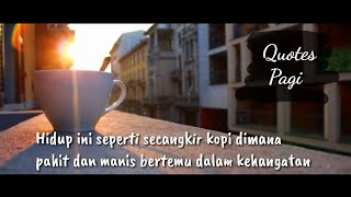 Quotes Pagi Terbaru - Story WhatsApp