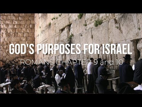 God's Purposes For Israel - Romans - Tony Pearce