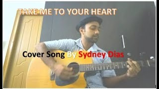 Take Me To Your Heart - MLTR (Sydney Dias acoustic cover)