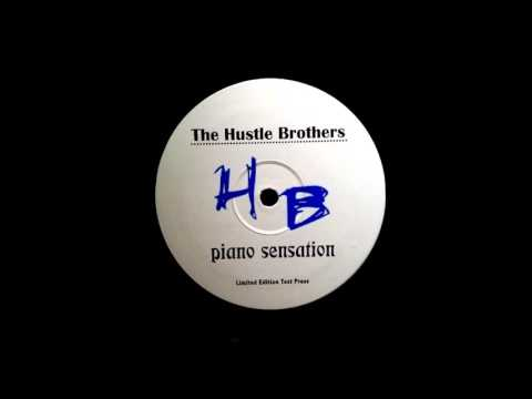 The Hustle Brothers - Piano Sensation HQwav