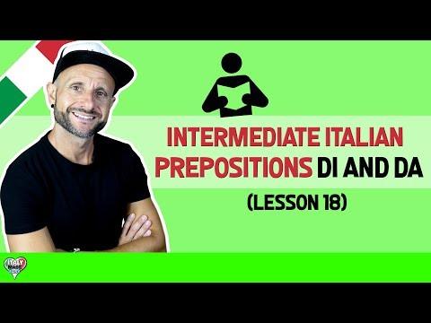 Learn and Practice Italian Grammar and Prepositions DI, DA: Learn Italian Online