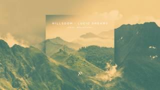 Hillsdom - Lucid Dreams (ft. Novokane)