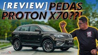 PROTON X70 - Review PEDAS? | Review