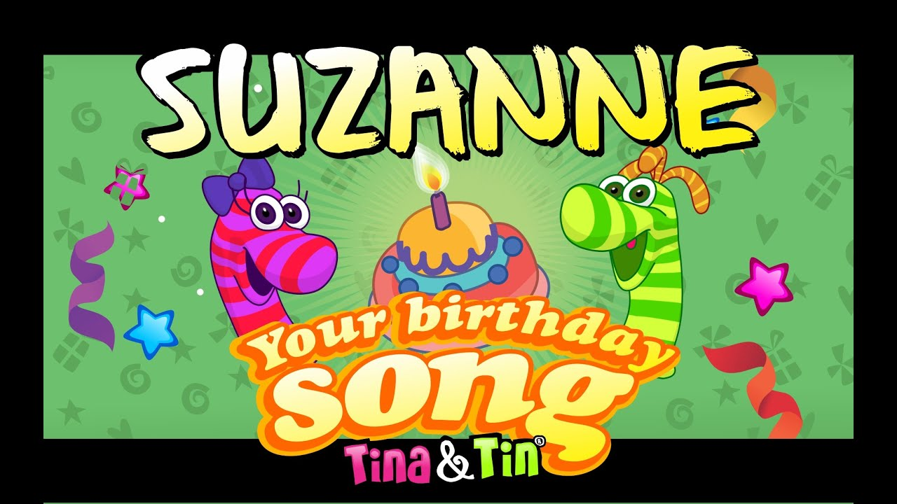 Tina Amp Tin Happy Birthday Suzanne 💓 💗 Personalized Songs For
