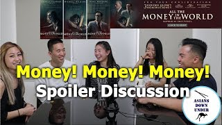 All the money in the world - Spoilers Discussion - Aussie Asians