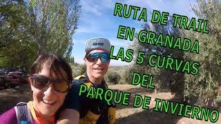 RUTA DE TRAILRUNNIG AL LADO DE GRANADA - LAS 5 CURVAS DEL PARQUE DE INVIERNO