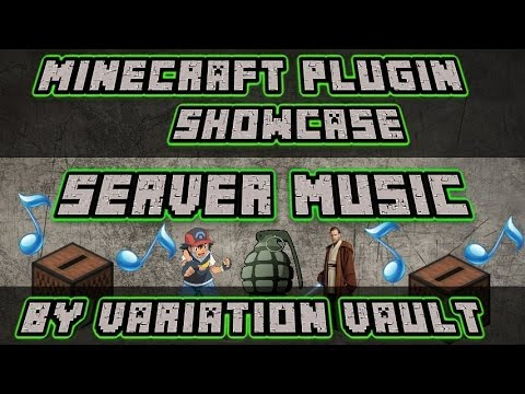 Minecraft Bukkit Plugin - Server Music - Play music files anywhere anytime!