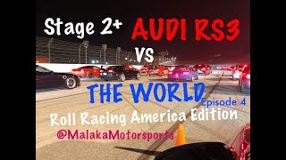 Audi RS3 vs THE WORLD EP.4  ROLL RACING AMERICA EDITION