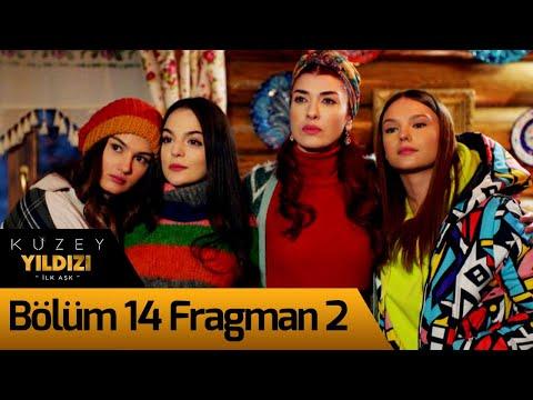 Kuzey Yıldızı İlk Aşk 14. Bölüm 2. Fragman