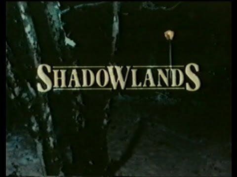 Shadowlands (TV) #1