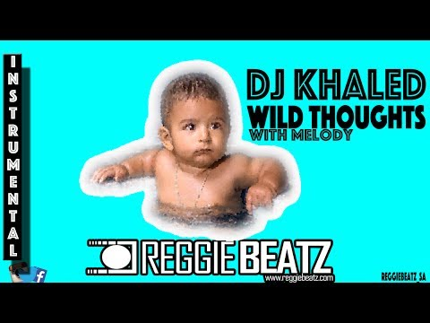 DJ Khaled - Wild Thoughts  Instrumental (With Melody) Remake By Reggie Beatz ☑️