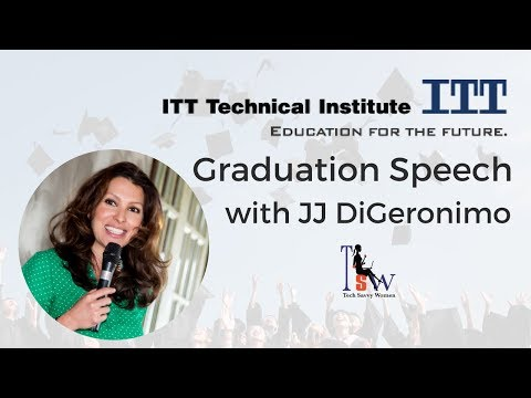 Graduation Speech for Technology Students, JJ DiGeronimo, www.purposefulwoman.com