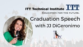 Graduation Speech for Technology Students, JJ DiGeronimo, www.purposefulwoman.com