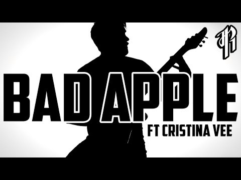 BAD APPLE!!  METAL   RichaadEB ft Cristina Vee