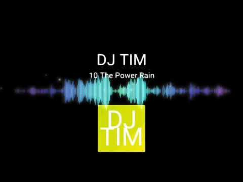 The Power Rain (Dj TiM) Remix House Music Mix