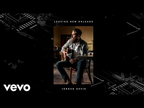 Jordan Davis - Leaving New Orleans (Audio)