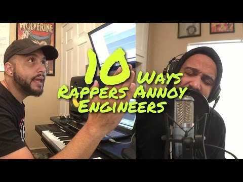 10 Ways Rappers Annoy Music Engineers!