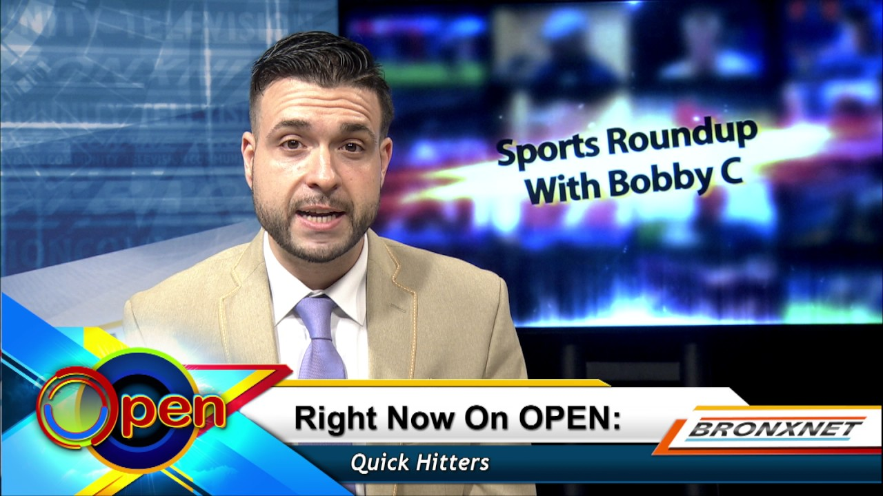 Sports Roundup with Bobby C | OPEN Friday | August 4th, 2017
