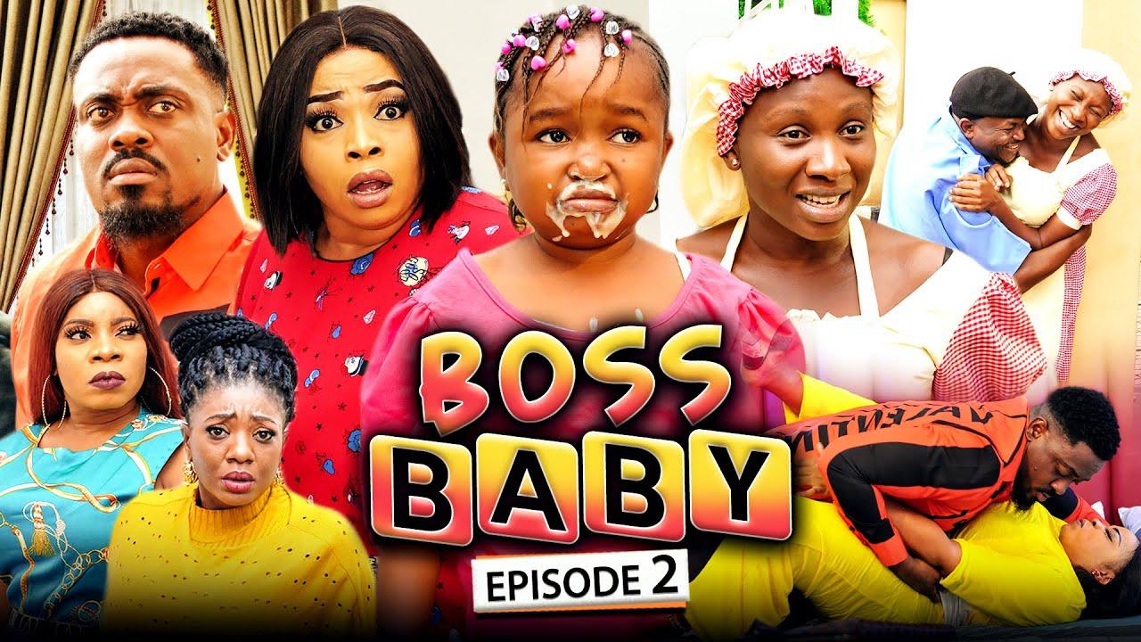Download BOSS BABY 2 (New Movie) Sonia Uche/Toosweet Annan/Ebube Obio 2021 Trending Nigerian Nollywood Movie