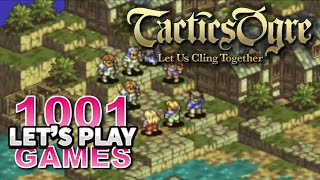 Tactics Ogre: Let Us Cling Together (PS1) - Let
