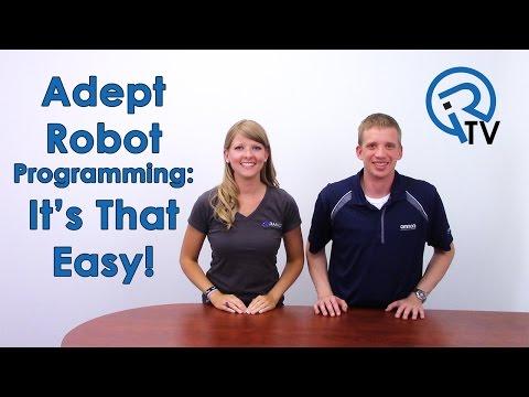 Adept Robot Programming: It's That Easy!