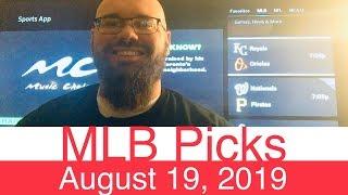 MLB Picks (8-19-19)   Part 1 of 2   Major League Baseball Expert Predictions   Vegas Lines & Odds