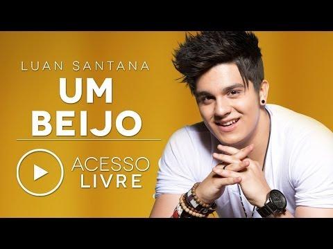 Luan Santana - Um Beijo