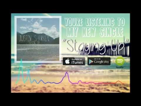 Justin Sharkey - Staying Up (Audio)