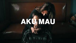 Once - Aku Mau (Lirik) Tami Aulia Cover