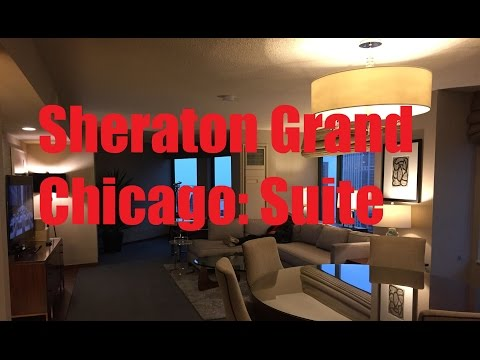 SPG: Sheraton Grand Chicago - Standard Room King + Suite