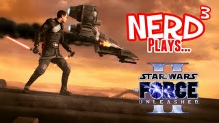 Nerd³ Plays... Star Wars: The Force Unleashed II