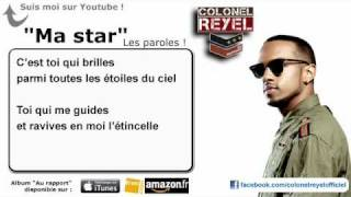 Colonel Reyel - Ma star - Paroles (officiel)