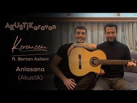 Keremcem ft. Bertan Asllani – Anlasana (Akustik)  Kimse Bilmez Dizi Seti