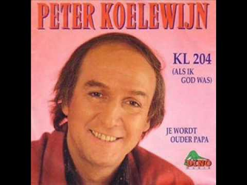 peter koelewijn - kl 204(als ik god was ).wmv
