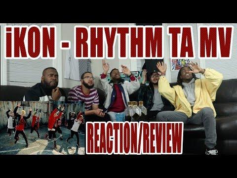 iKON - 리듬 타 RHYTHM TA MV REACTION/REVIEW