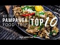 Pampanga Food Trip - Top 10 | Hot Stop