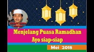 kh anwar zahid spesial menjelang bulan ramadhan ayo siap siap